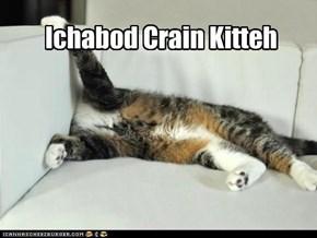 Ichabod Crain Kitteh