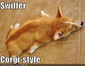 Swiffer  Corgi-style