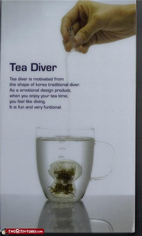Drown a Miniature Person Every Time You Want Tea