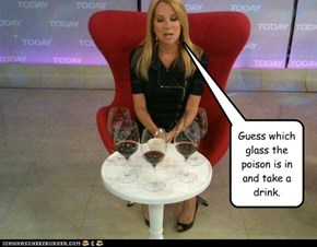 Guess which glass the poison is in and take a drink.