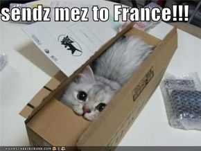 sendz mez to France!!!