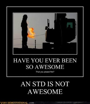 AN STD IS NOT AWESOME
