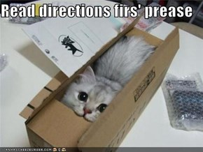 Read directions firs' prease
