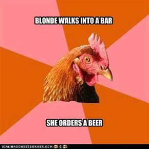 BLONDE WALKS INTO A BAR