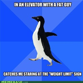 Socially Awkward Penguin: Get Out And Take the Stairs