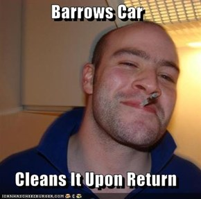 Barrows Car  Cleans It Upon Return