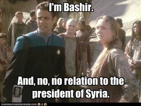 Bashir, Bashar, what's the diff?