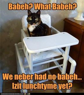 Babeh? What Babeh?