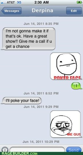 Rage Face SMS (IRL)