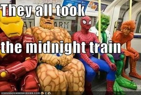 They all took the midnight train