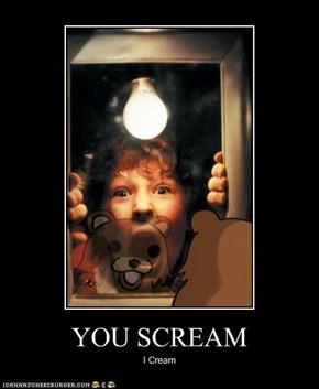YOU SCREAM