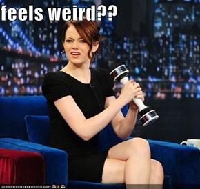 feels weird??