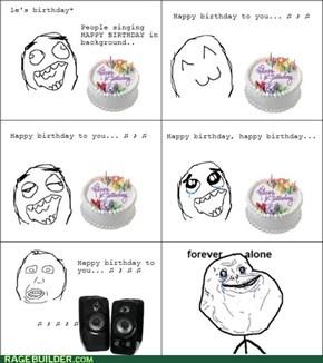Sing me Happy Birthday...