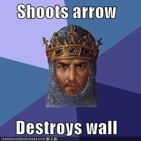 Shoots arrow  Destroys wall