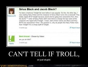 CAN'T TELL IF TROLL,