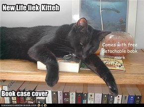 All new Kitteh book case cover to keep them books safe an educate your kitteh too!