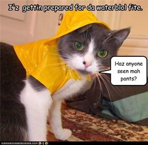 I'z  gettin prepared for da waterblol fite.