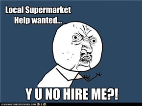 Local Supermarket  Help wanted...