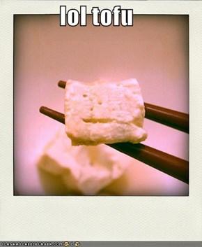 lol tofu