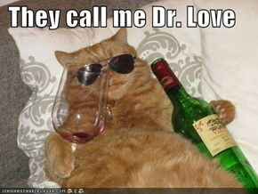 They call me Dr. Love
