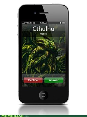 The Call of Cthulhu (The Old Ones have smartphones)