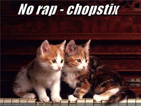 No rap - chopstix