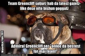 Team Greencliff soljurz hab da latest gajetz- like dese nite bishun goggulz