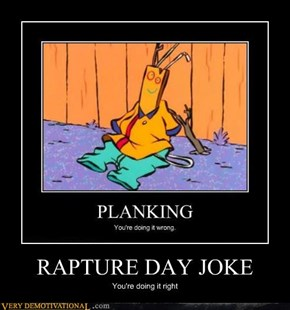 RAPTURE DAY JOKE