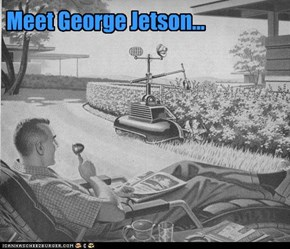 Meet George Jetson...