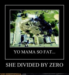 SHE DIVIDED BY ZERO