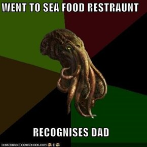 WENT TO SEA FOOD RESTRAUNT  RECOGNISES DAD