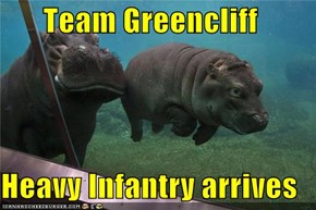 Team Greencliff  Heavy Infantry arrives