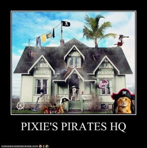 PIXIE'S PIRATES HQ
