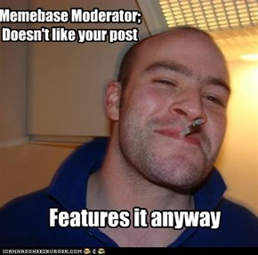 Memebase Moderator; Doesn't like your post