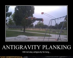 ANTIGRAVITY PLANKING
