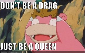 Slowpoke Evolves from Lady Gaga
