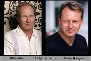 William Hurt Totally Looks Like Stellan Skarsgard