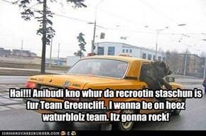 Hai!!! Anibudi kno whur da recrootin staschun is fur Team Greencliff.  I wanna be on heez waturblolz team. Itz gonna rock!