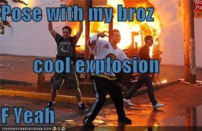 Pose with my broz cool explosion F Yeah