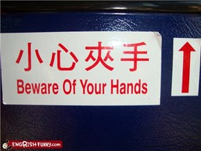 I knew my hands were after me!