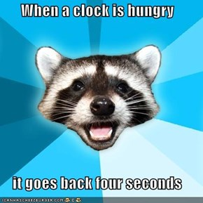 When a clock is hungry  it goes back four seconds