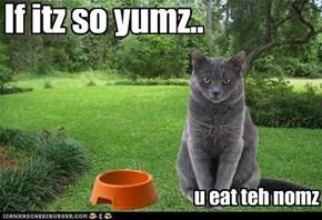 If itz so yumz....