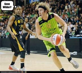 Willy Wonka Plays Basketball?