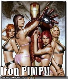 Iron PIMP!!
