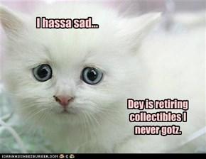 I hassa sad...