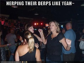 It's Ladies' Derp!