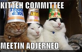 KITTEH COMMITTEE  MEETIN ADJERNED