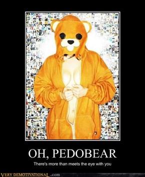 OH, PEDOBEAR