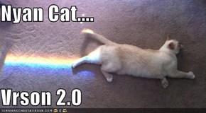 Nyan Cat....  Vrson 2.0
