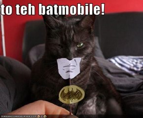to teh batmobile!